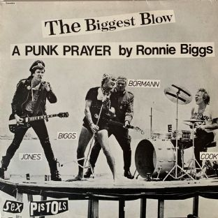 "Sex Pistols ‎- The Biggest Blow (A Punk Prayer By Ronnie Biggs)/My Way (12"") (EX-/VG)"